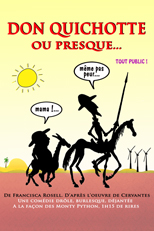 Don Quichotte ou presque