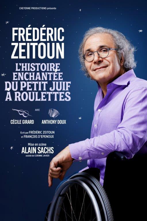 Fr�d�ric Zeitoun L'Histoire enchant�e du Petit Juif � roulettes