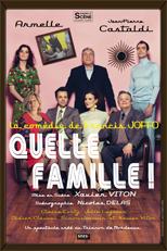 Quelle Famille (La pièce)